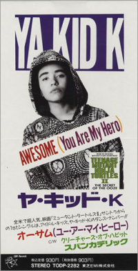 Ya Kid K - Awesome (you Are My Hero) (1991)