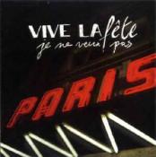 Vive La Fête - Je Ne Veux Pas (EP)