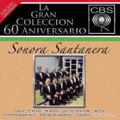 Sonora Santanera - La Gran Colécción del 60 Aniversarío CBS