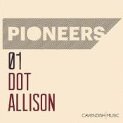 Dot Allison - Pioneers 01