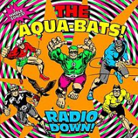 The Aquabats - Radio Down (2010)