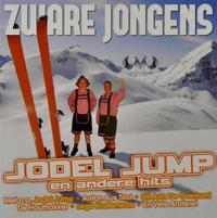 Zware Jongens - Jodel Jump En Andere Hits