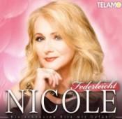 Nicole - Federleicht - Die schönsten Hits mit Gefühl