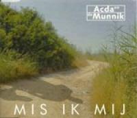 Acda En De Munnik - Mis ik mij