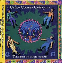 Urban Cookie Collective - Tales From The Magic Fountain