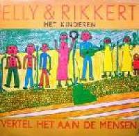Elly en Rikkert - Vertel Het Aan De Mensen