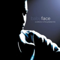 Babyface - A Collection of His Greatest Hits (2000)