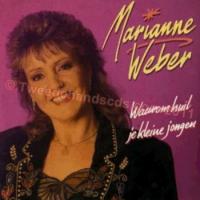 Marianne Weber - Waarom Huil Je Kleine Jongen