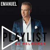 Emanuel - Playlist - As melhores