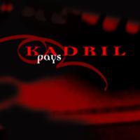 Kadril - Pays