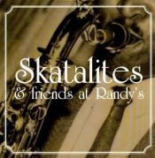 The Skatalites - Skatalites and Friends at Randy's