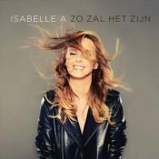 Isabelle A - Zo zal het zijn
