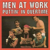 Men At Work - Puttin' In Overtime (1996)
