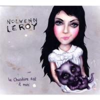 Nolwenn Leroy - Le Cheshire Cat Et Moi