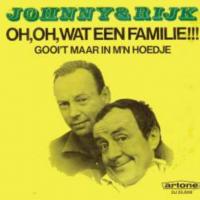 Johnny & Rijk - Oh, Oh, Wat een familie!!!