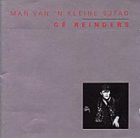 Gé Reinders - Man van 'n kleine sjtad