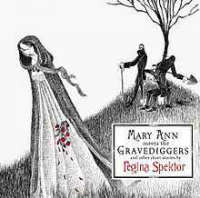 Regina Spektor - Mary Ann Meets the Gravediggers And Other Short Stories