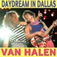 Van Halen - Daydream In Dallas
