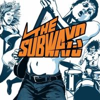 The Subways - The Subways