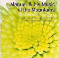 Manuel and the Music of the Mountains - Music and Romance