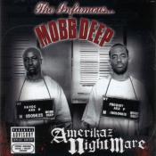 Mobb Deep - Amerikaz Nightmare