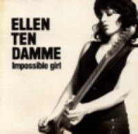 Ellen ten Damme - Impossible girl