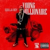 Soulja Boy - Young Millionaire