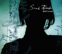 Sarah Blasko - Don't U Eva
