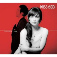 Miss 600 - Buying Time