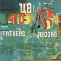 UB40 - Presents The Fathers Of Reggae