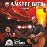 Acda En De Munnik - Amstel Bier presenteert