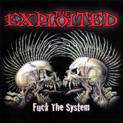 The Exploited - Fuck the System
