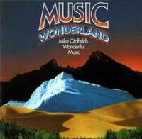 Mike Oldfield - Music Wonderland