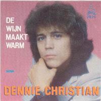 Dennie Christian - De wijn maakt warm