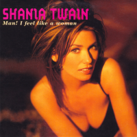 Shania Twain - Man! I Feel Like A Woman! (France)