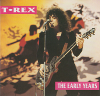 T. Rex - The Early Years