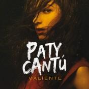 Paty Cantú - Valiente