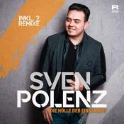 Sven Polenz - Die Hölle der Einsamkeit