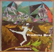 Vendetta Red - Quinceañera