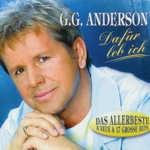 G.G. Anderson - Dafür leb' ich