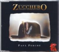 Zucchero - Papa Perche