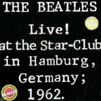 The Beatles - Live! at the Star-Club in Hamburg, Germany; 1962 - LP 1A