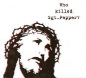 The Brian Jonestown Massacre - Who Killed Sgt. Pepper?