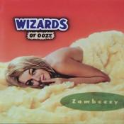 Wizards of Ooze - Zambeezy