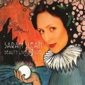 Sarah Slean - Beauty Lives