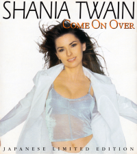 Shania Twain - Come On Over (Japan Limited Edition)
