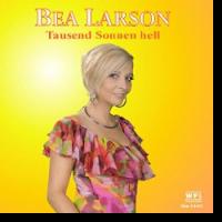Bea Larson - Tausend Sonnen hell