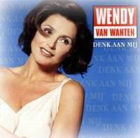Wendy Van Wanten - Denk Aan Mij