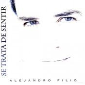 Alejandro Filio - Se Trata De Sentir