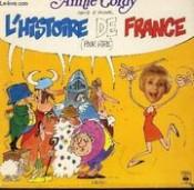 Annie Cordy - Chante Et Raconte L'Histoire De France Pour Rire